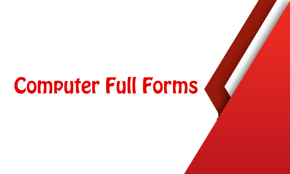 All Computer Related Full Forms