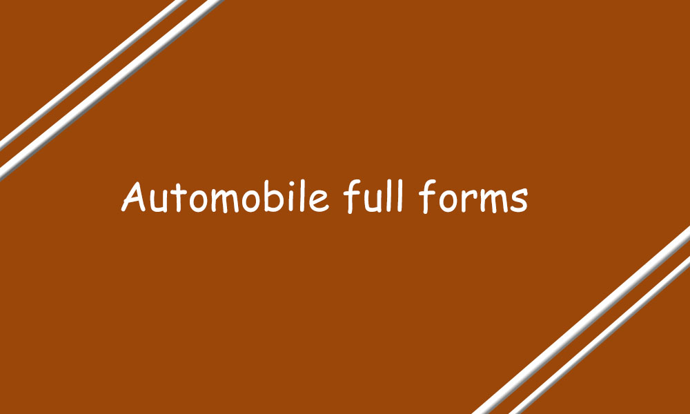 Automobile Full Forms