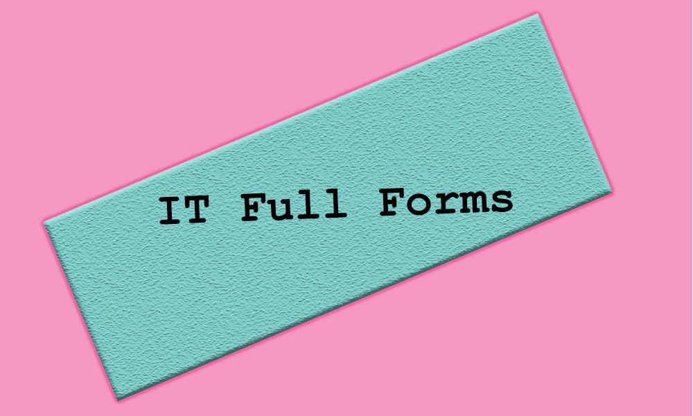 IT Full Forms