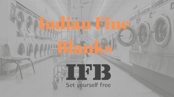IFB FULL FORM-Indian Fine Blanks